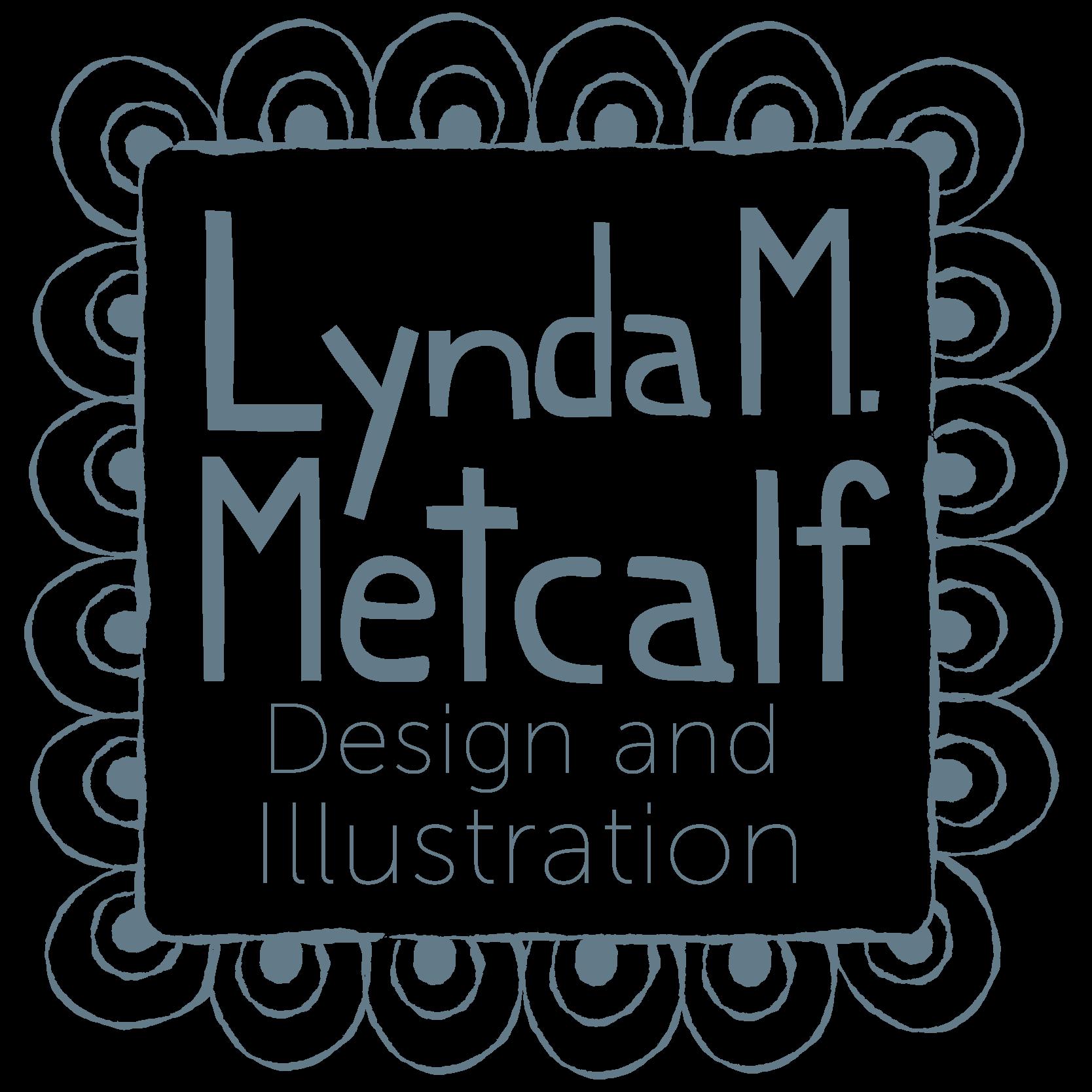 Lynda M Metcalf